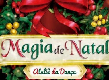 "Teatro da Cidade recebe espetáculo ""A Magia do Natal"" nesta sexta-feira"