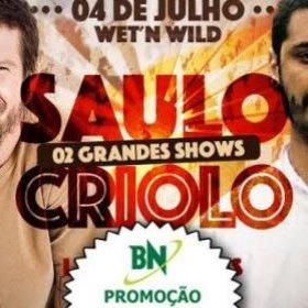Resultado Promoção: O BN te leva pra curtir Saulo e Criolo no Wet'n Wild