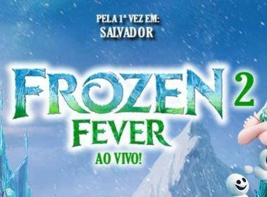 Resultado da promoção: concorra a ingressos para o espetáculo 'Frozen 2 Fever' em Salvador