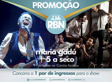 RBN sorteia par de ingressos para show de Maria Gadú e 5 a Seco
