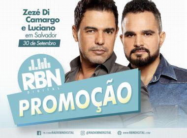 RBN sorteia par de ingressos pra show de Zezé de Camargo e Luciano em Salvador