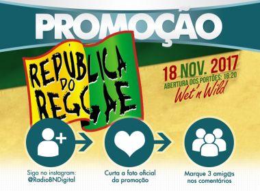 RBN sorteia dois pares de ingressos pra festa República do Reggae em Salvador