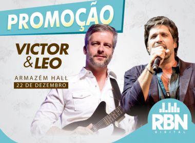 RBN sorteia 3 pares de ingressos pra show de Victor e Leo no Armazém Hall