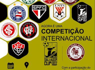 Torneio sub-16, Salvador Cup terá a participação de um clube da China