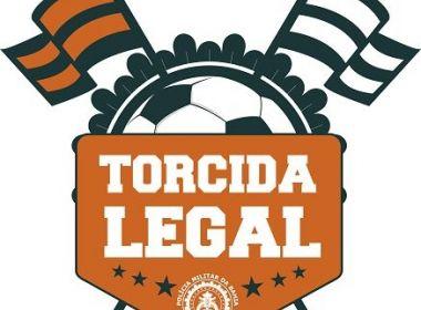 Polícia Militar da Bahia lança projeto 'Torcida Legal' neste sábado