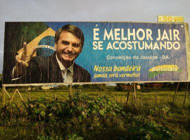 TSE nega retirada de outdoors de Bolsonaro no interior da Bahia