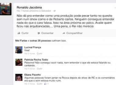 Show de Roberto Carlos na Arena Fonte Nova é marcado por falhas no som