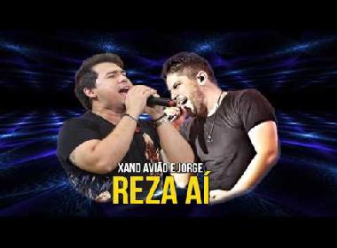 Xand, do Aviões, e Jorge, da dupla com Mateus, divulgam vídeo oficial de 'Reza aí'; assista