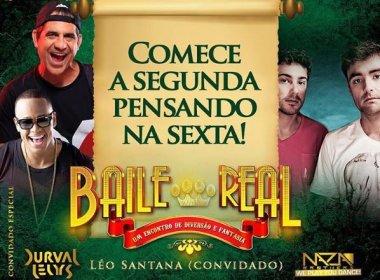 Última edição de 'Baile Real' terá Leo Santana e Nonô Curvello como convidados na Pupileira