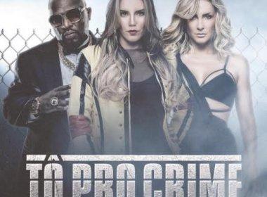 Katê lança música 'Tô pro Crime' com participação de Claudia Leitte e Mr. Catra