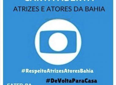 Atores e atrizes publicam carta aberta à Globo: 'Lugar de baiano não é na figuração'