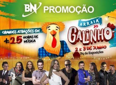 Promoção: O Bahia Notícias te leva para o Arraiá do Galinho