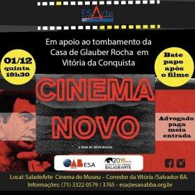 Em apoio a tombamento da Casa Glauber Rocha, ESA-BA e OAB-BA exibirá 'Cinema Novo'