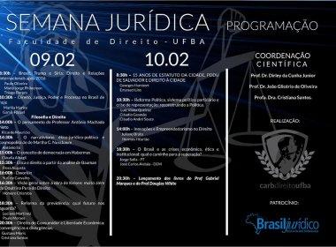 I Semana Jurídica da Faculdade de Direito da UFBA terá presença de juristas renomados