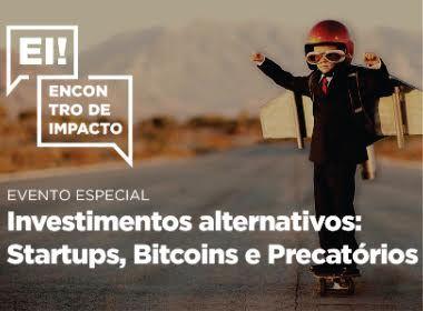Encontro mostra como investir em startups, bitcoins e precatórios