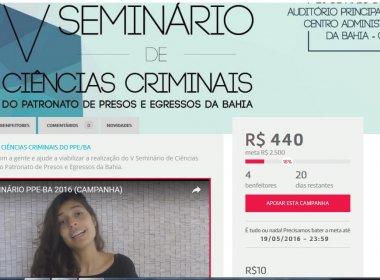 Patronato de Presos e Egressos da Bahia lança campanha para financiar seminário