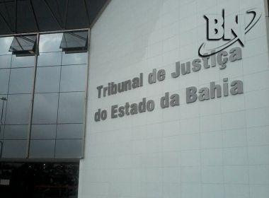 TJ-BA encaminha PLs para Assembleia que congelam gratificações de servidores