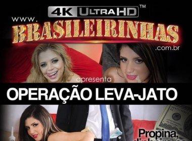 Brasileirinhas goza de cenário político e lança 'Operação Leva Jato'