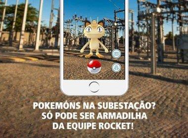Coelba faz alerta para jogadores de Pokémon Go não entrarem em subestações de energia