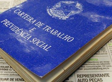 Bahia perdeu 7.285 postos de trabalho em julho, mostram dados do Caged