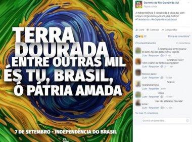 No Facebook, governo do RS comete gafe e erra hino nacional ao celebrar 7 de setembro