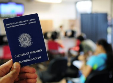 Bahia fecha 7,5 mil postos de trabalho em novembro e tem 5ª pior marca do Brasil