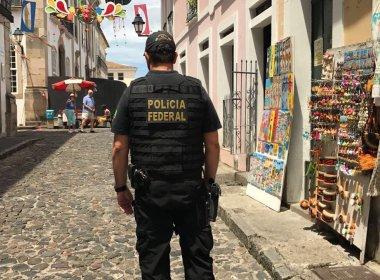 Câmbio ilegal: PF cumpre mandados de busca e apreensão no Pelourinho
