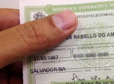 Mais de 144 mil eleitores podem ter o título cancelado na Bahia