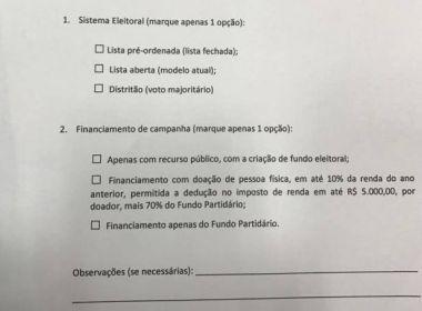 Deputados recebem questionário com perguntas sobre reforma política