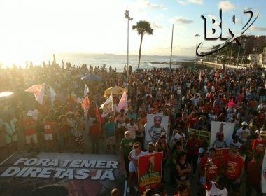 Protesto contra Temer reúne mais de 10 mil pessoas em Salvador, estima UGT
