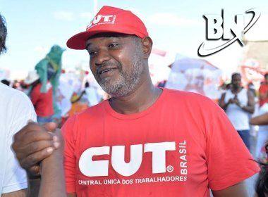 CUT-BA confirma greve geral em 30 de junho e 'esquenta' em Salvador no dia 20
