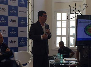 Prefeitura e BID empregarão US$ 105 mi em 40 ações em Salvador, afirma Tinoco