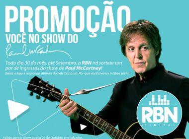 Promoção RBN Digital: Você no show de Paul McCartney