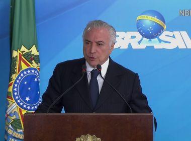 'Nada nos destruirá, nem a mim nem aos nossos ministros', disse Temer