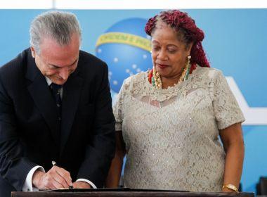 Governo Temer pede e PSDB ameaça tirar Luislinda de ministério