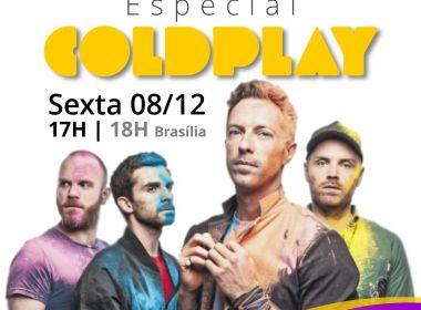 Especial Coldplay anima feriado na RBN Digital