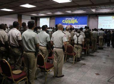 Carnaval no estado contará com mais de 25 mil policiais; investimentos chegam a R$ 45 mi