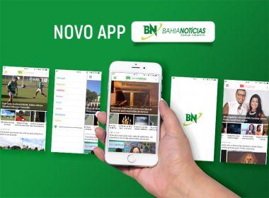 Bahia Notícias moderniza aplicativo para iOS e Android; baixe agora