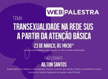 Webpalestra discute transexualidade na Rede SUS nesta quinta