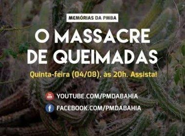 Polícia Militar lança documentário 'O Massacre de Queimadas' nesta quinta-feira