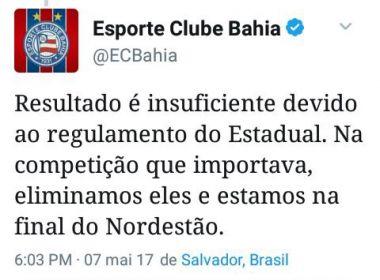 Em sua conta oficial no Twitter, Bahia minimiza perda, mas apaga postagem em seguida