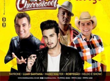 Luan Santana,Tayrone e Robyssão são atrações do 'Churrálcool' em Ribeira do Pombal