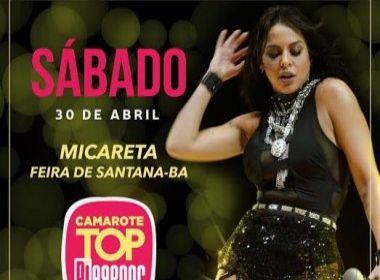Alinne Rosa se apresenta em camarote da Micareta de Feira de Santana neste sábado