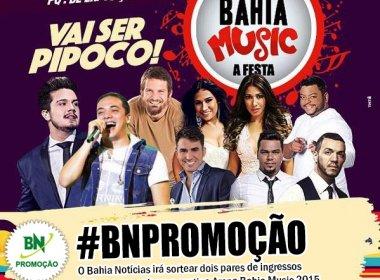 Promoção: O BN te leva para curtir o Arena Bahia Music