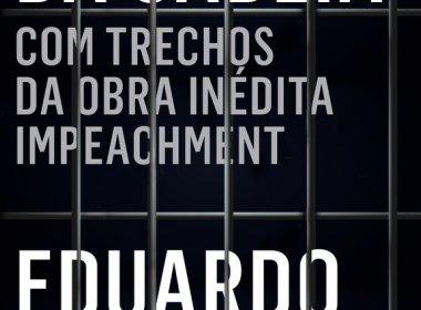 justica-proibe-distribuicao-de-livro-de-eduardo-cunha-diario-da-cadeia