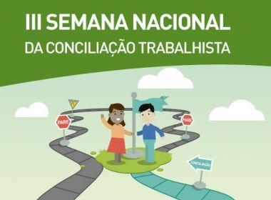 Semana da Conciliação: TRT-BA movimenta R$ 17,4 milhões em quatro dias