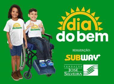 Dia do Bem: Venda de sanduíche da Subway será revertida para unidades de saúde